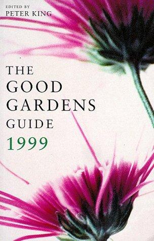 9780747540083: The Good Gardens Guide 1999