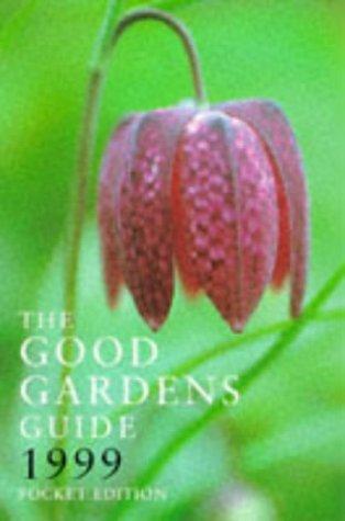 9780747540090: The Good Gardens Guide 1999