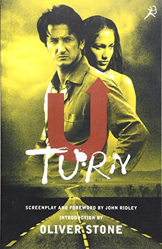 """U-turn"" Screenplay (9780747540403) by Oliver Stone"