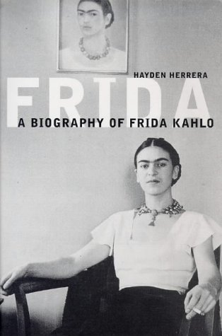 9780747540984: Frida: The Biography of Frida Kahlo