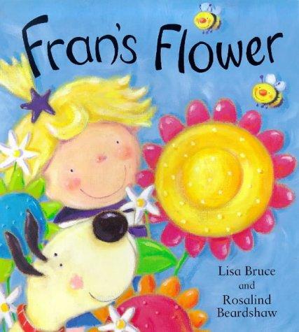 9780747541226: Fran's Flower