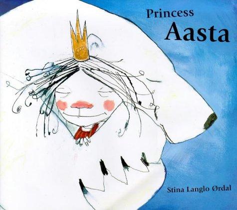 9780747541271: Princess Aasta
