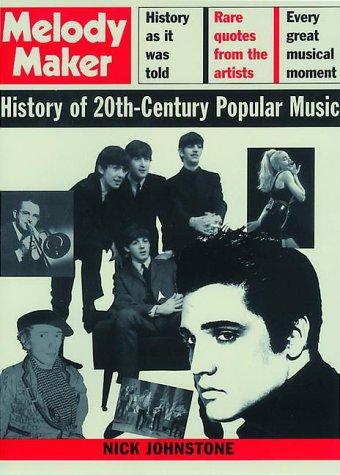 9780747541905: Melody Maker History of 20th Century Popular Music