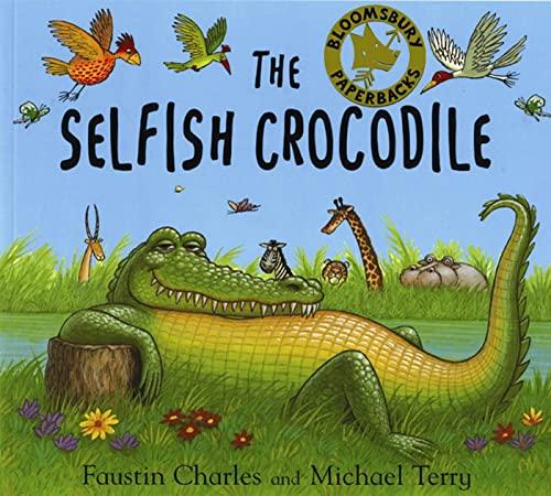 9780747541936: The Selfish Crocodile