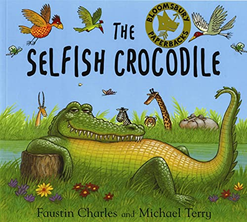 9780747541936: The Selfish Crocodile