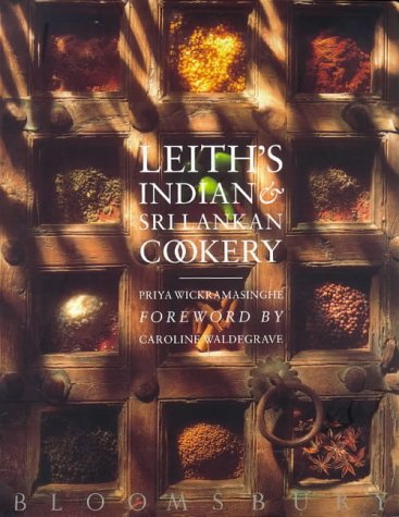 Leith's Indian and Sri Lankan Cookery (9780747541974) by Wickramasinghe, Priya