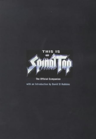 "9780747542186: This is ""Spinal Tap"": The Official Companion"
