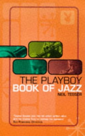9780747543770: The Playboy Guide to Jazz