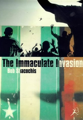9780747544326: The IMMACULATE INVASION.