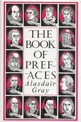Book of Prefaces: A Short History of Literate Thought in Words by Great Writers of Four Nations ...