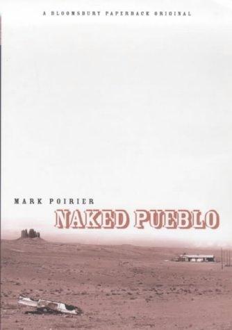 9780747544975: Naked Pueblo