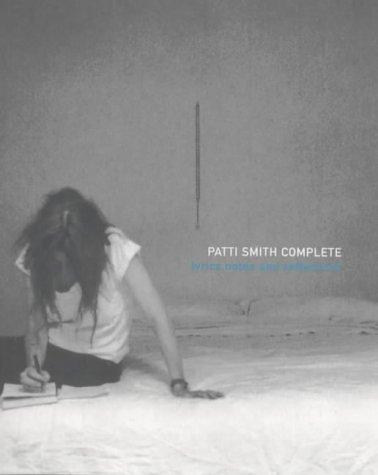 9780747545491: Patti Smith Complete
