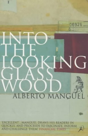 9780747545934: Into the Looking Glass Wood: Essays on Words and the World (Bloomsbury Paperbacks)