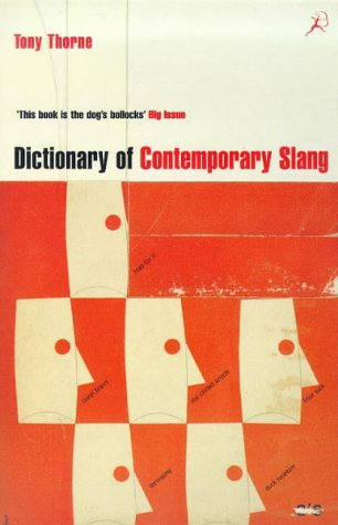 9780747545941: Dictionary of Contemporary Slang