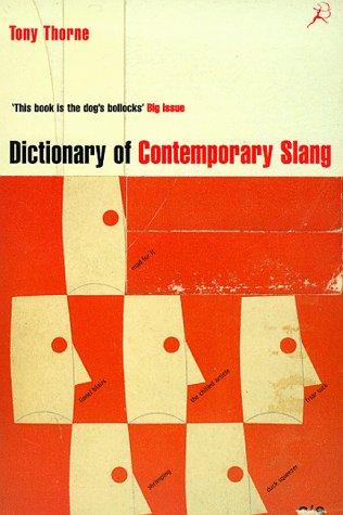 9780747545941: Dictionary of Contemporary Slang