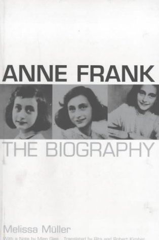Anne Frank: The Biography: Melissa, Muller
