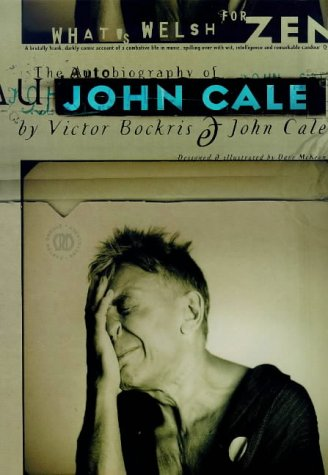 9780747546221: CALE J, WHAT'S WELSH FOR ZEN (PB): Autobiography of John Cale