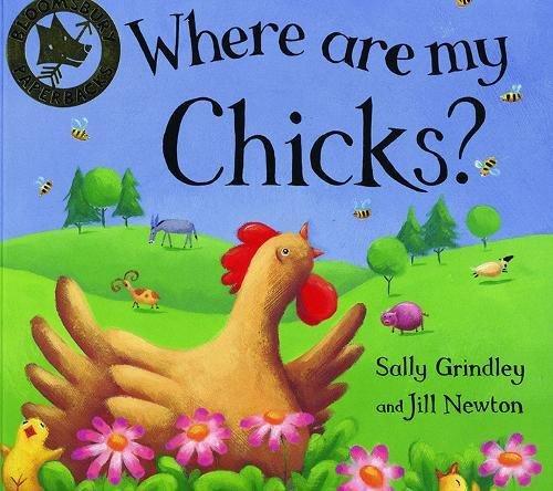 9780747546696: Where Are My Chicks? (Bloomsbury paperbacks)