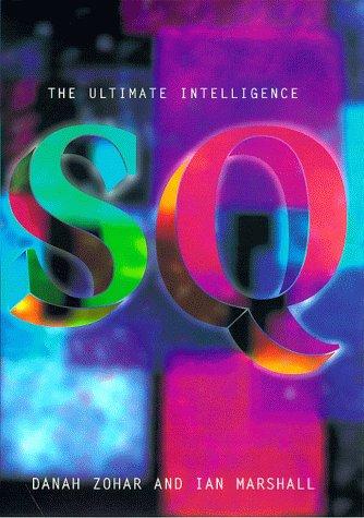 9780747546764: Spiritual Intelligence: The Ultimate Intelligence