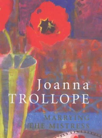 Marrying the Mistress: Trollope, Joanna