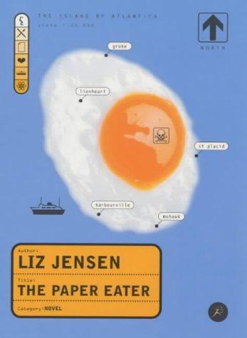 The paper eater: Jensen, Liz