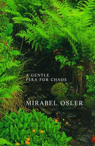 9780747548003: A Gentle Plea for Chaos: Reflections from an English Garden