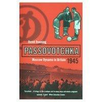 9780747548133: Passovotchka: Moscow Dynamo (Bloomsbury Paperbacks)
