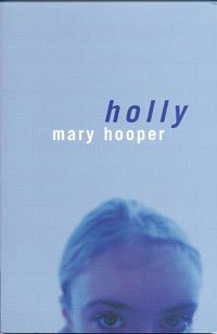Holly: Hooper, Mary