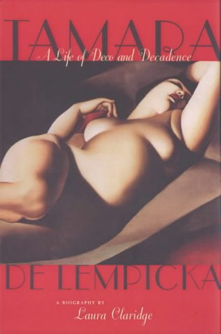 9780747548805: TAMARA DE LEMPICKA: A LIFE OF DECO AND DECADENCE