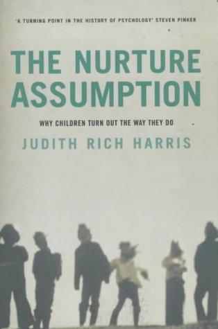 9780747548942: The Nurture Assumption