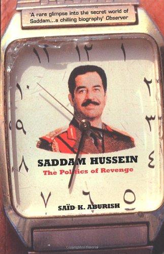 9780747549031: Saddam Hussein: The Politics of Revenge