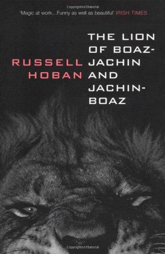 9780747549086: The Lion of Boaz-Jachin and Jachin-Boaz (Bloomsbury Paperbacks)