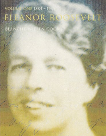 9780747549758: Eleanor Roosevelt, Vol. 1: 1884-1933