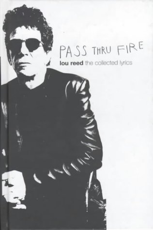 9780747549895: Pass Thru Fire. The Collected Lyrics