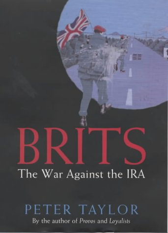 9780747550075: Brits: The War Against the IRA