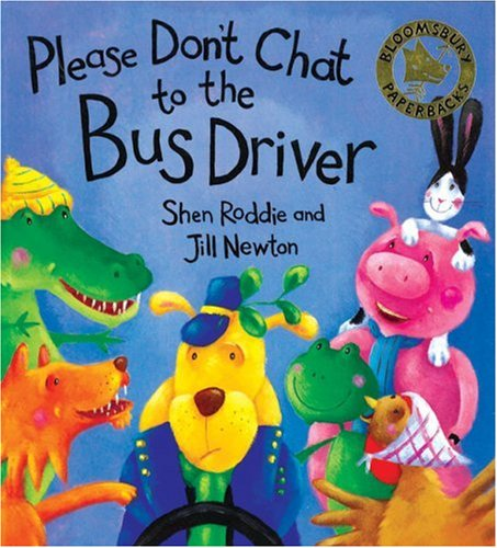 9780747550280: Don't Chat to the Bus Driver (Bloomsbury Paperbacks)
