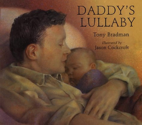 9780747550662: Daddy's Lullaby