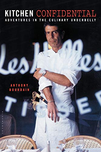 Kitchen Confidential: Bourdain, Anthony