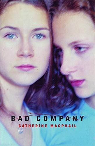 Bad Company: MacPhail, Catherine