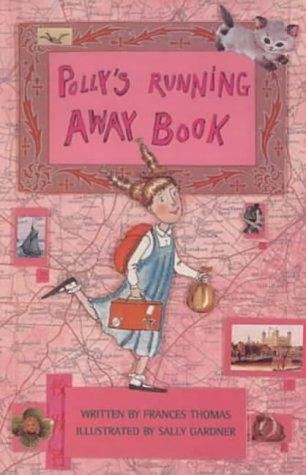 9780747550891: Polly's Running Away Book
