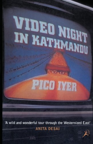 9780747551201: Video Night in Kathmandu: And Other Reports from the Not-so-far East