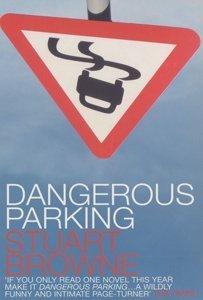 9780747552024: Dangerous Parking