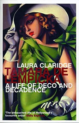 9780747552246: Tamara De Lempicka: A Life of Deco and Decadence