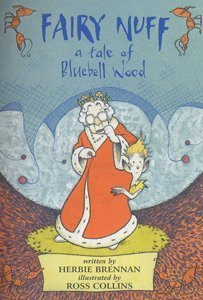 9780747552529: Fairy Nuff: A Tale of Bluebell Wood