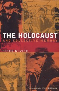 9780747552550: The Holocaust and Collective Memory