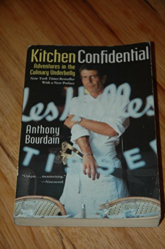 9780747552611: Kitchen Confidential : Adventures in the Culinary Underbelly