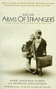 9780747552697: Into the Arms of Strangers: Stories of the Kindertransport