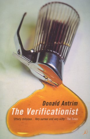 The Verificationist (074755286X) by DONALD ANTRIM