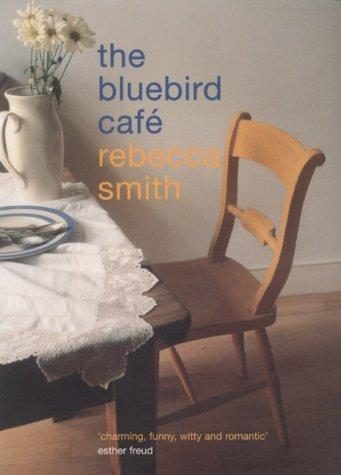 9780747553328: The Bluebird Cafe
