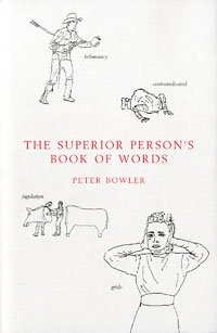 9780747553373: The Superior Person's Book of Words